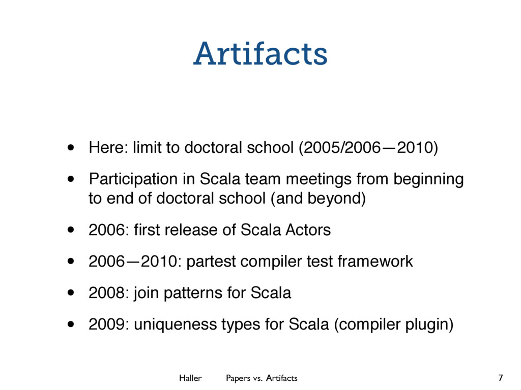 Haller Papers vs. Artifacts Artifacts • Here: l...