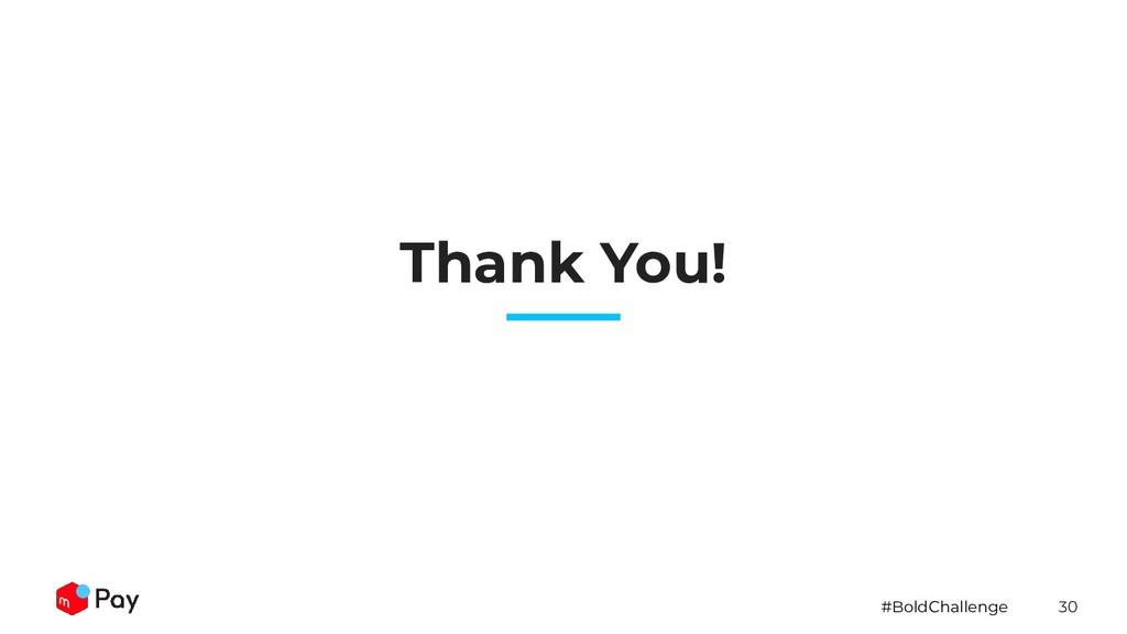 #BoldChallenge 30 Thank You!