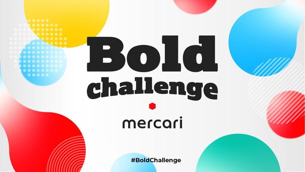 #BoldChallenge #BoldChallenge