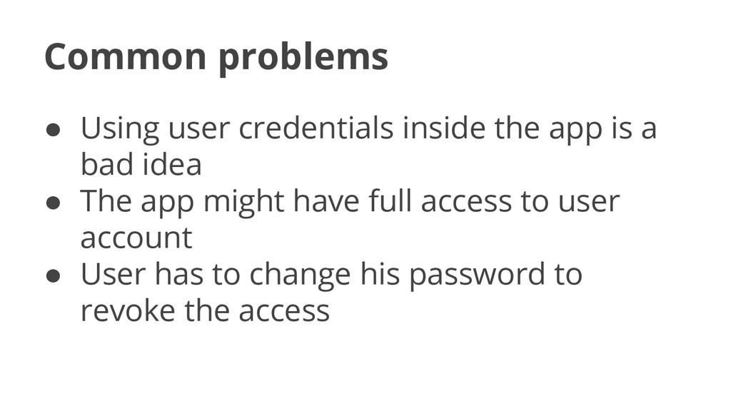 Common problems ● Using user credentials inside...