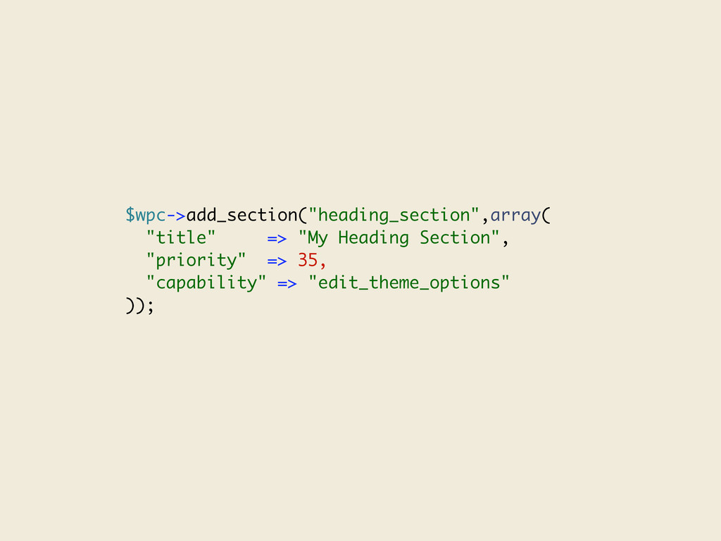 "$wpc->add_section(""heading_section"",array( ""tit..."