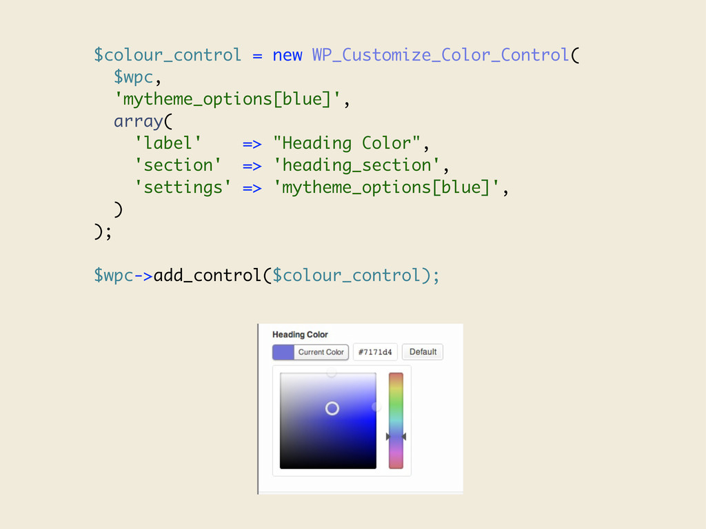 $colour_control = new WP_Customize_Color_Contro...