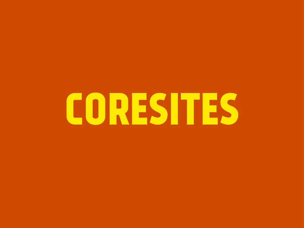 CORESITES