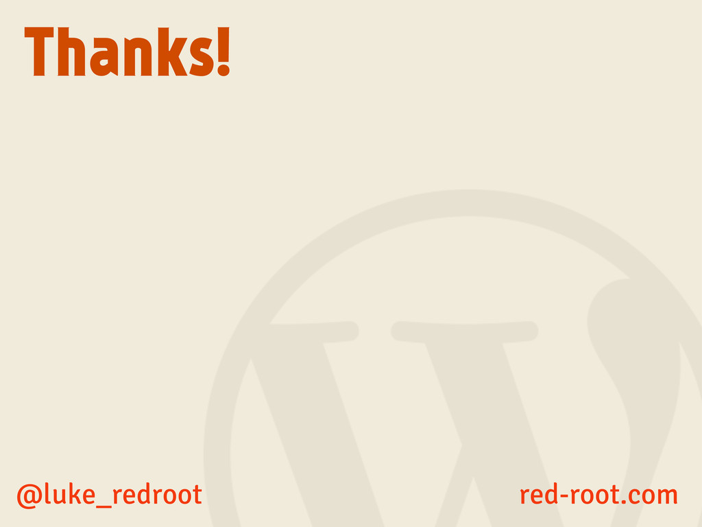Thanks! @luke_redroot red-root.com