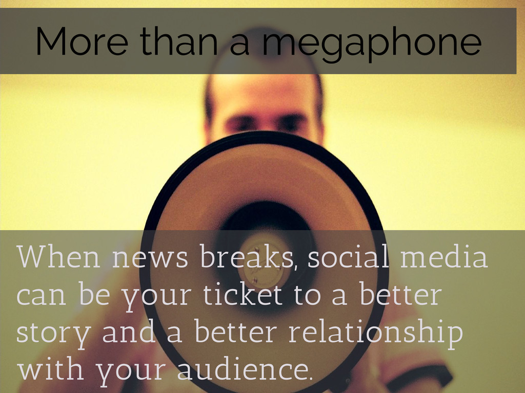 When news breaks, social media can be your tick...
