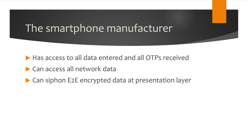 The smartphone manufacturer u Has access to all...