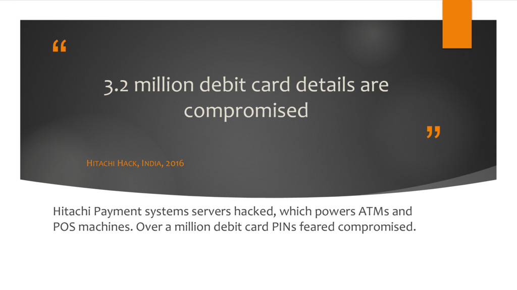 """"""" """" 3.2 million debit card details are compromi..."""