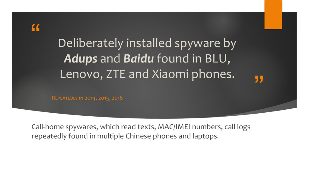 """"""" """" Deliberately installed spyware by Adups and..."""