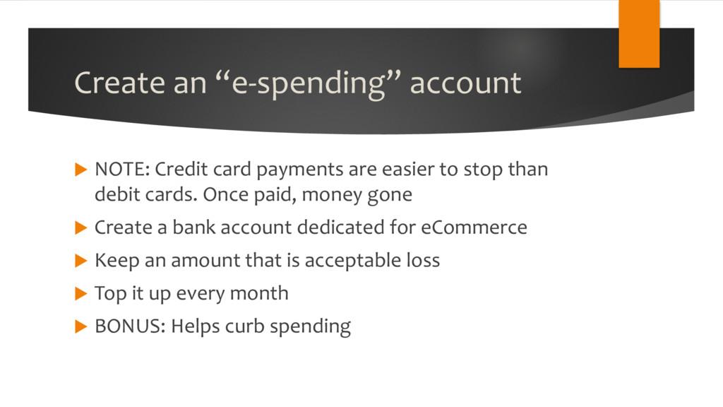 """Create an """"e-spending"""" account u NOTE: Credit c..."""