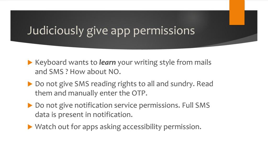 Judiciously give app permissions u Keyboard wan...
