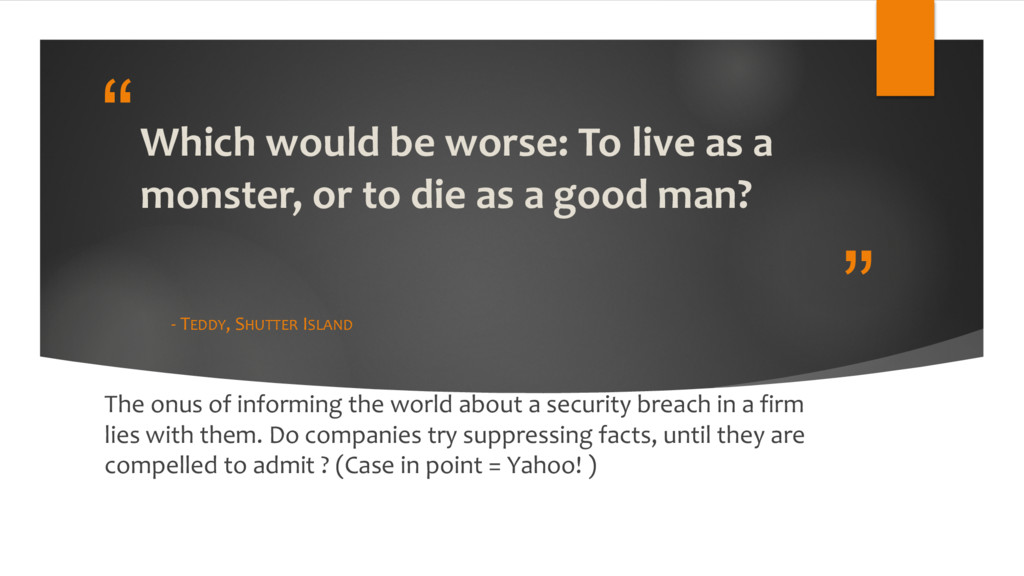 """"""" """"Which would be worse: To live as a monster, ..."""