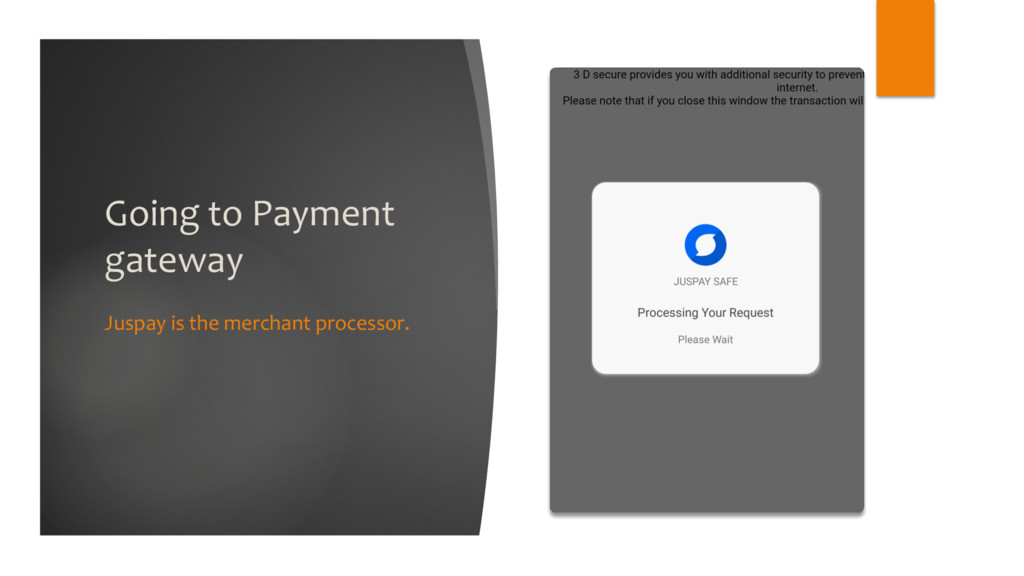 Going to Payment gateway Juspay is the merchant...