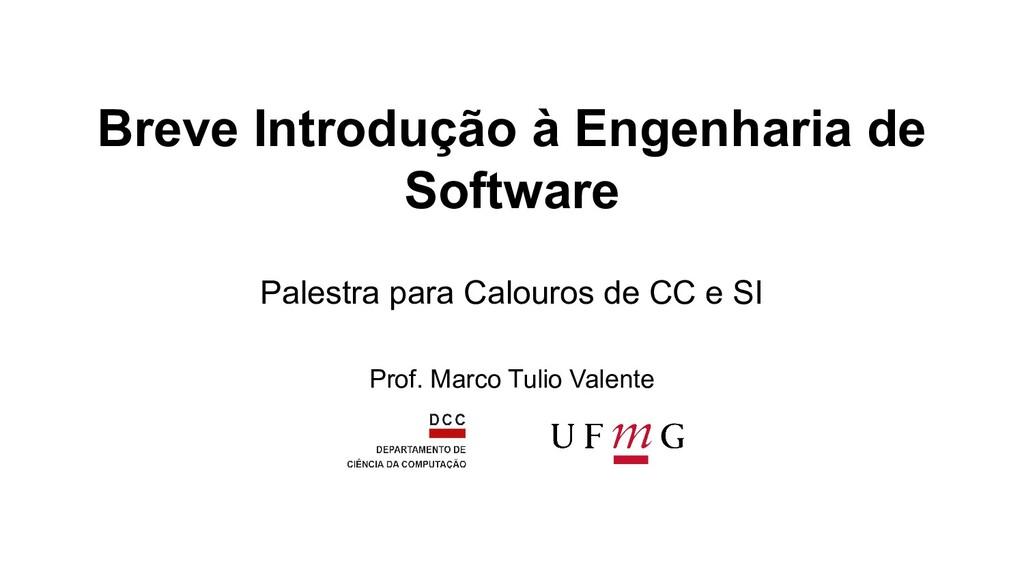 Breve Introdução à Engenharia de Software Pales...
