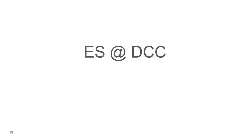 19 ES @ DCC