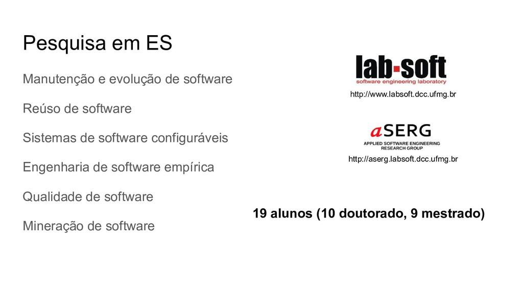 Pesquisa em ES Manutenção e evolução de softwar...