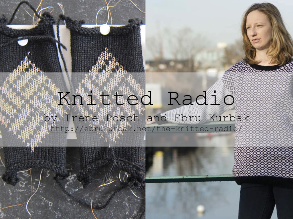 Knitted Radio by Irene Posch and Ebru Kurbak ht...