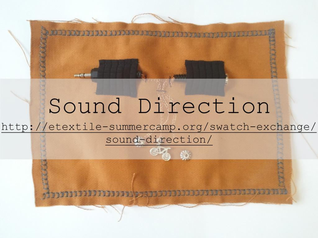 Sound Direction http://etextile-summercamp.org/...