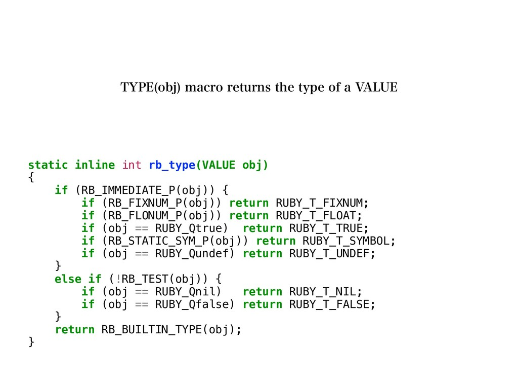 static inline int rb_type(VALUE obj) { if (RB_I...