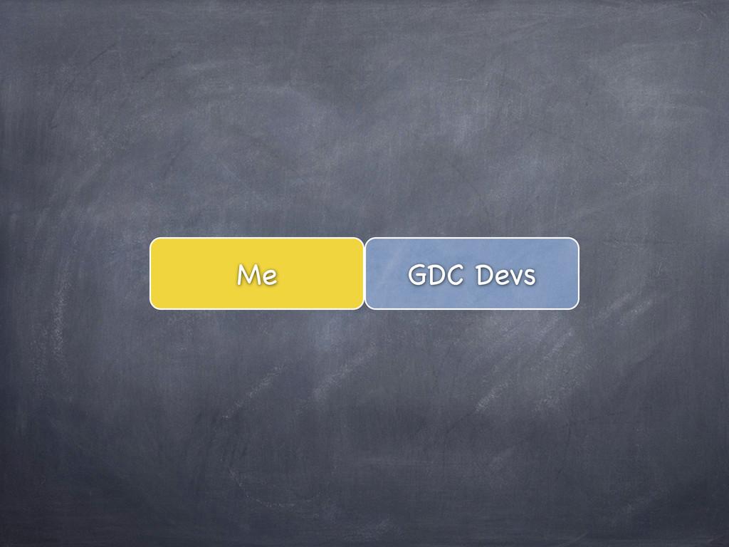 GDC Devs Me