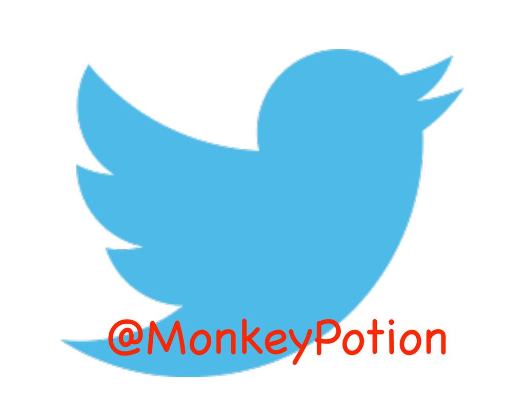 @MonkeyPotion