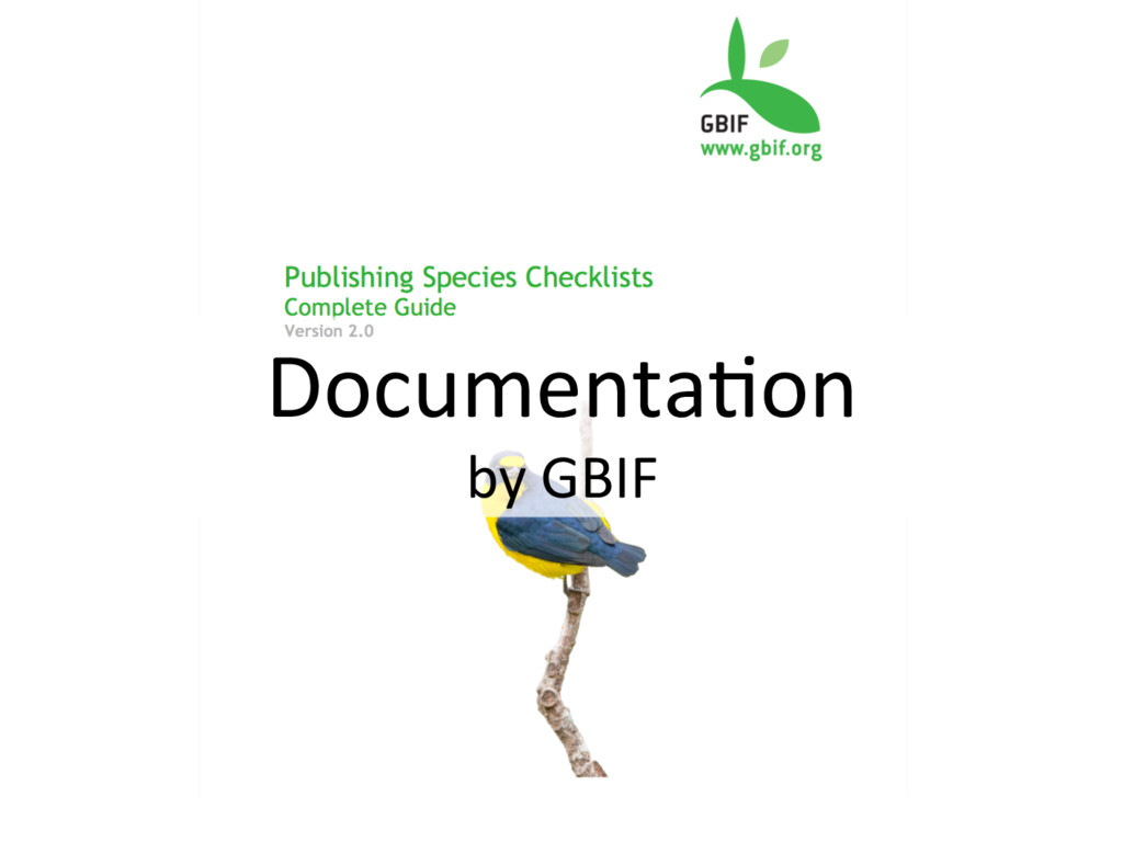 Documenta+on by GBIF