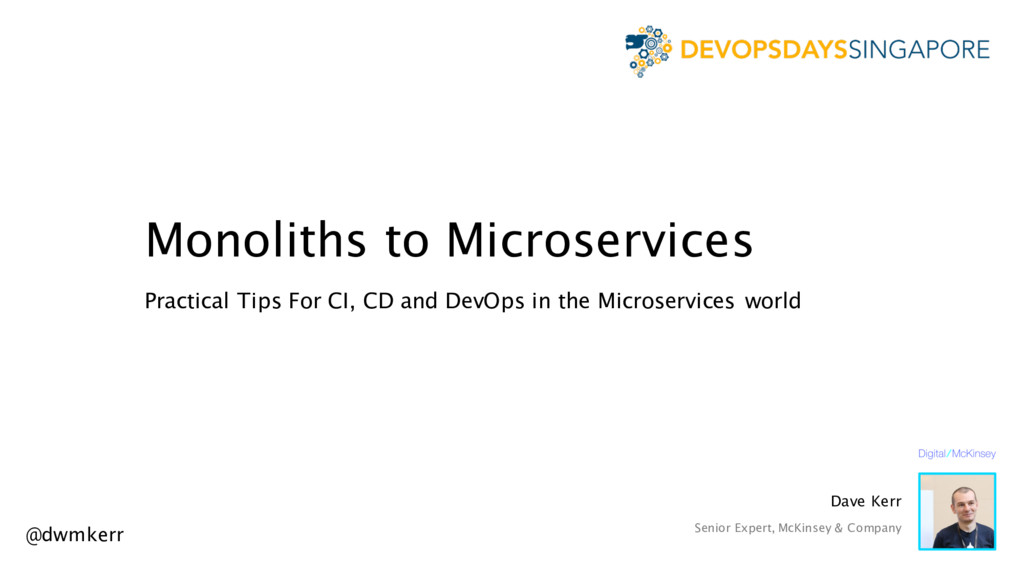 Monoliths to Microservices Practical Tips For C...
