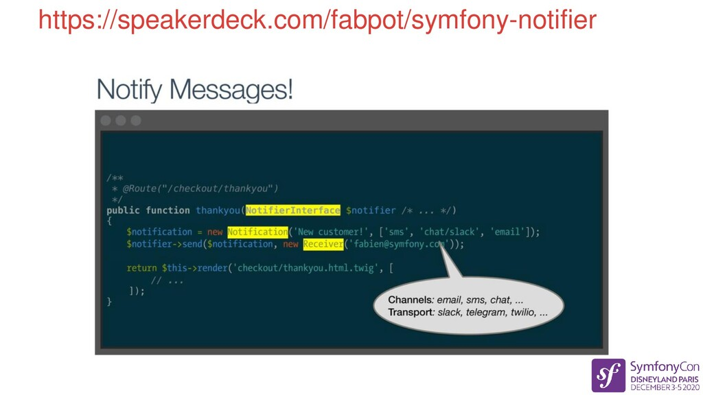 https://speakerdeck.com/fabpot/symfony-notifier
