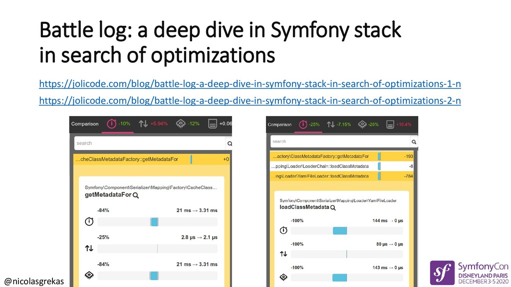 @nicolasgrekas Battle log: a deep dive in Symfo...