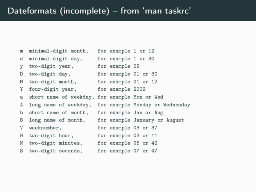 Dateformats (incomplete) – from 'man taskrc' m ...