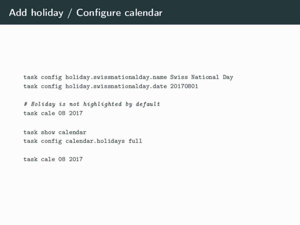 Add holiday / Configure calendar task config hol...