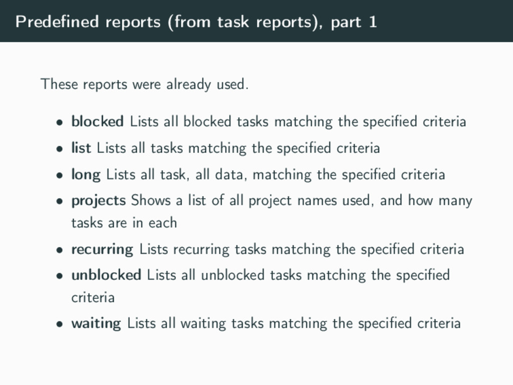Predefined reports (from task reports), part 1 T...
