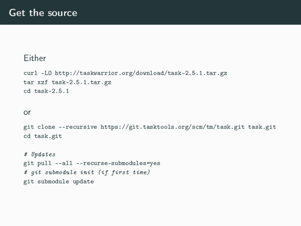 Get the source Either curl -LO http://taskwarri...
