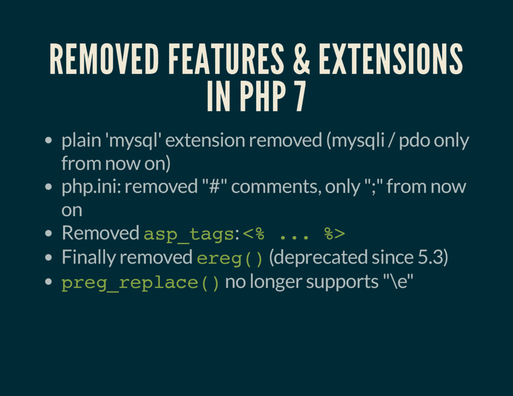 REMOVED FEATURES & EXTENSIONS IN PHP 7 plain 'm...