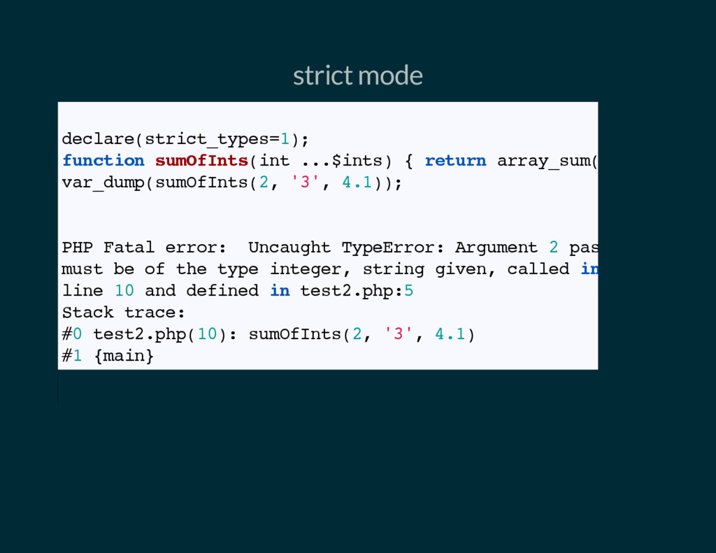 strict mode // Strict mode declare(strict_types...