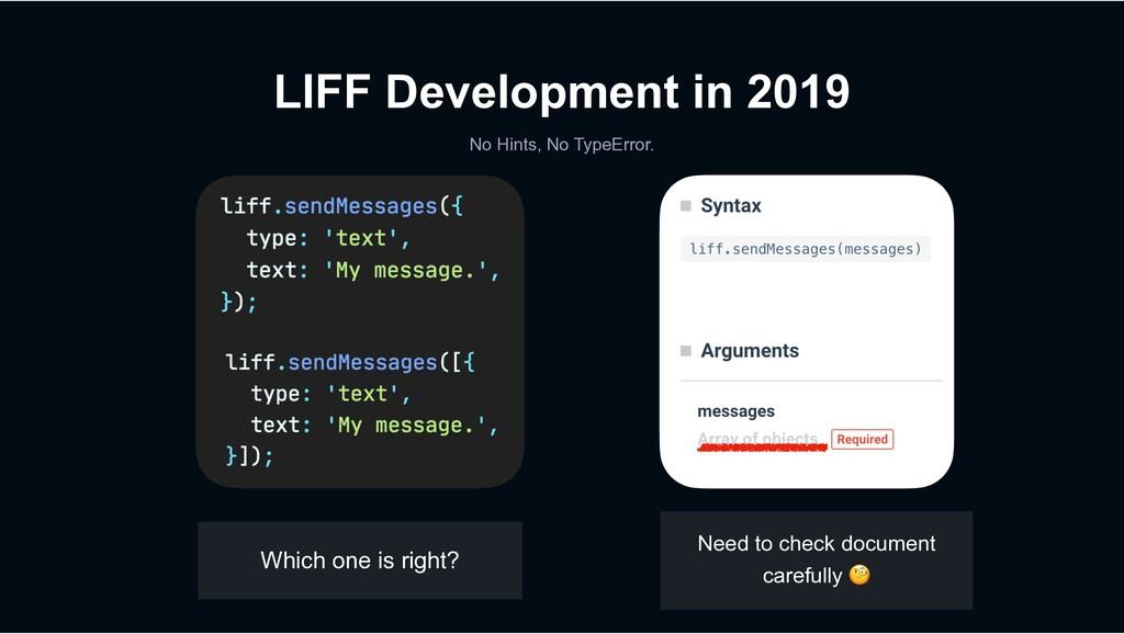 LIFF Development in 2019 No Hints, No TypeError...