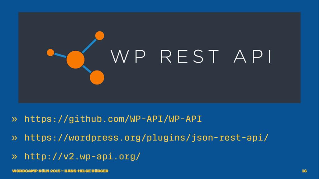 » https://github.com/WP-API/WP-API » https://wo...