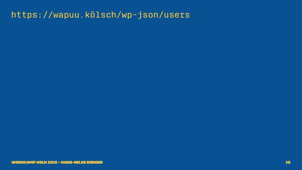 https://wapuu.kölsch/wp-json/users WordCamp Köl...