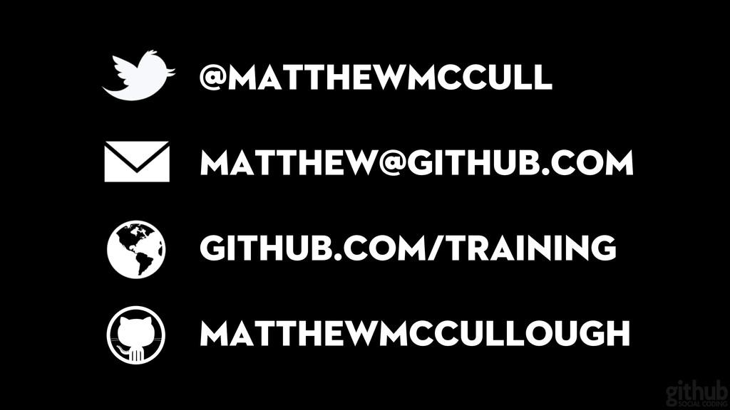 matthew@github.com github.com/training @matthew...