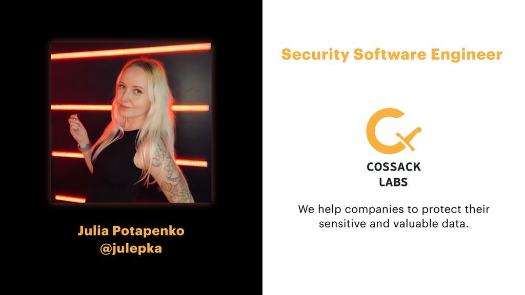Security Software Engineer Julia Potapenko   @j...