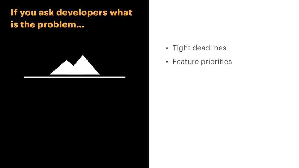 • Tight deadlines   • Feature priorities If you...