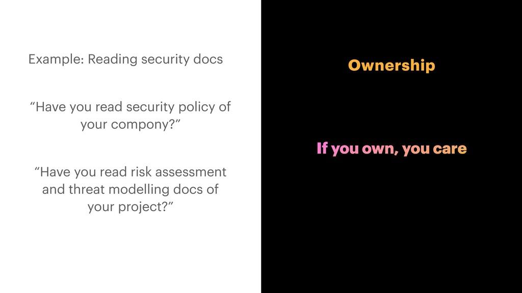"Ownership Example: Reading security docs   ""Hav..."