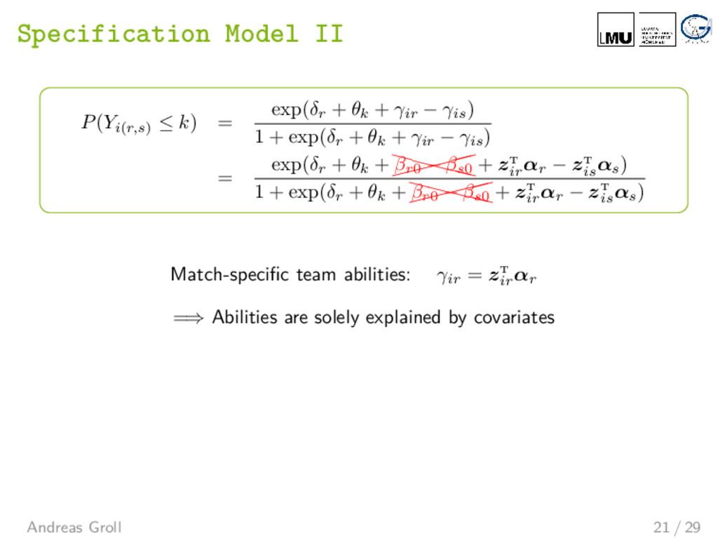 Specification Model II P(Yi(r,s) ≤ k) = exp(δr ...