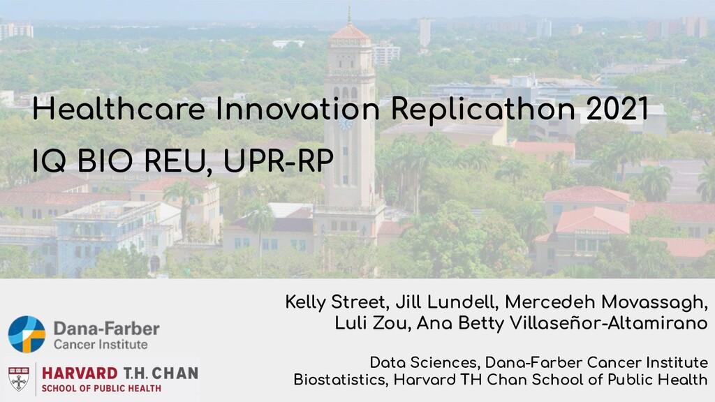 Healthcare Innovation Replicathon 2021 IQ BIO R...