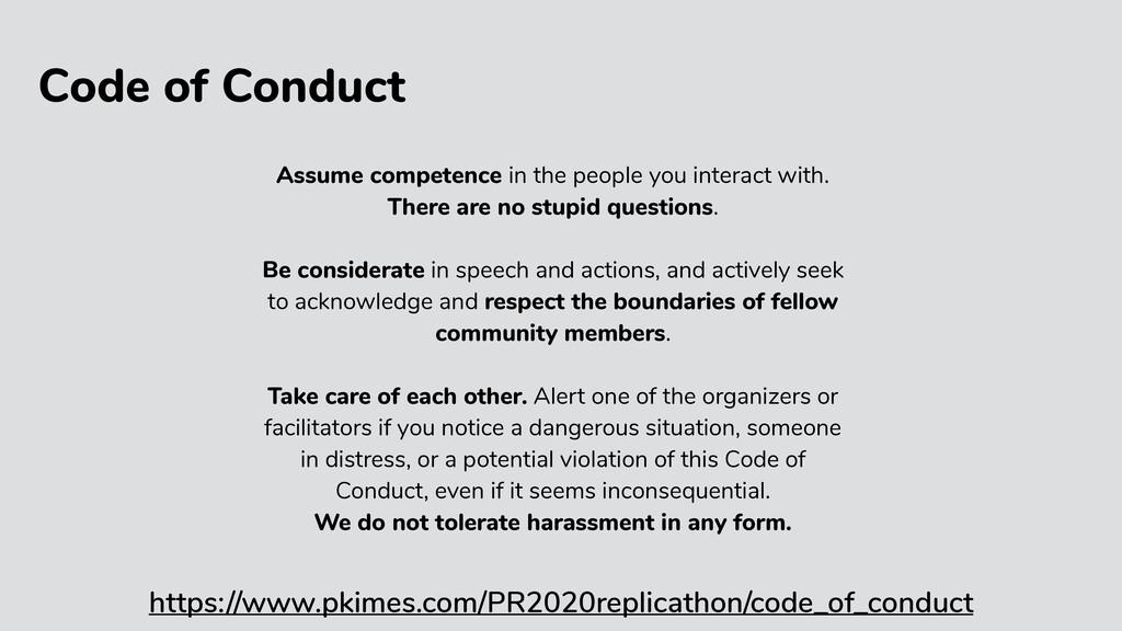 Code of Conduct https://www.pkimes.com/PR2020re...