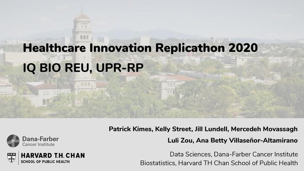 Healthcare Innovation Replicathon 2020 IQ BIO R...