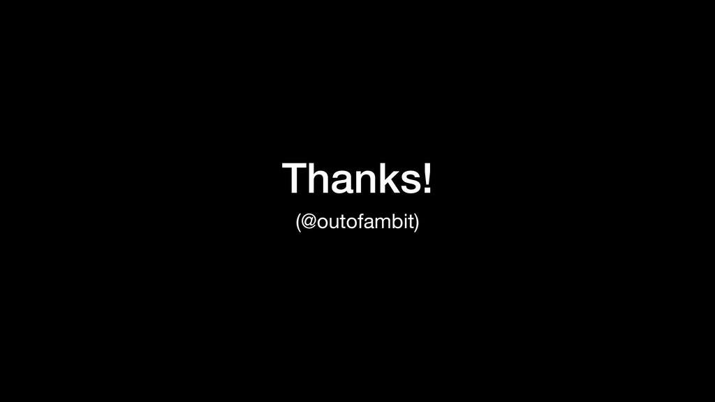 Thanks! (@outofambit)