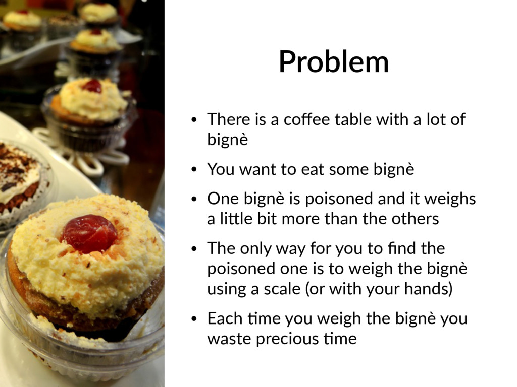 Problem • There is a coffee table with a lot of ...