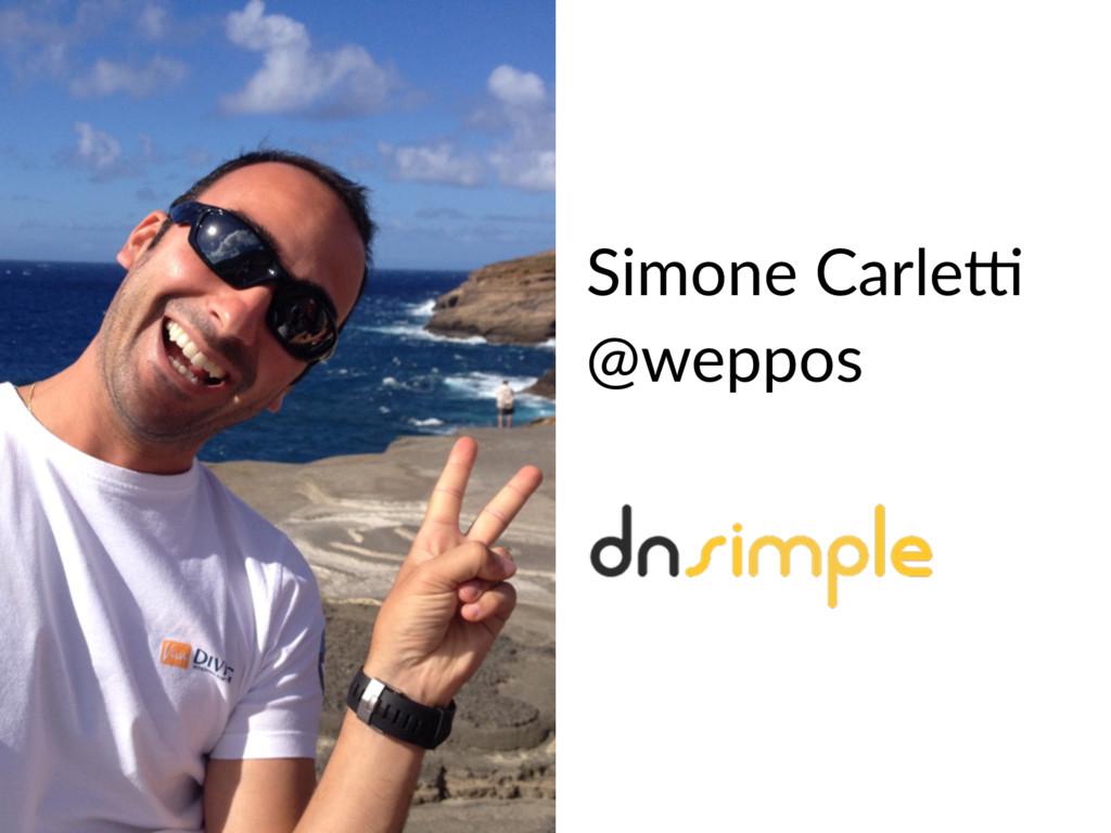 Simone Carle7 @weppos