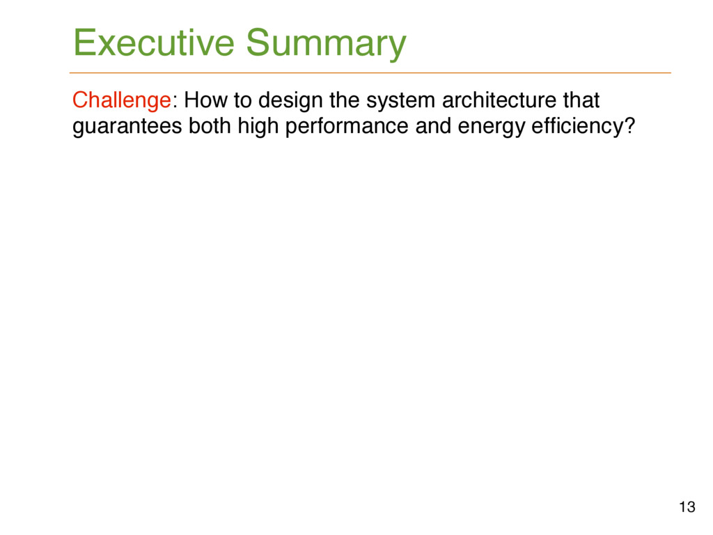 Executive Summary 13 Challenge: How to design t...