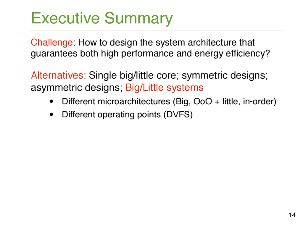 Challenge: How to design the system architectur...
